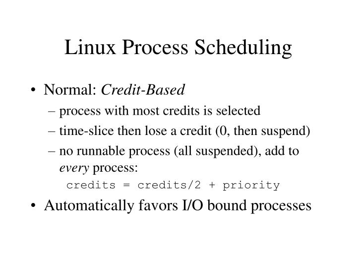 Linux Process Scheduling