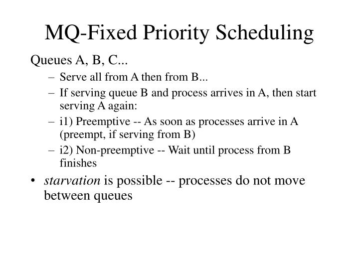 MQ-Fixed Priority Scheduling
