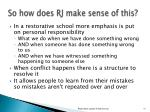 so how does rj make sense of this