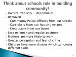 think about schools role in building community