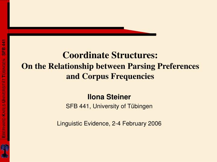 coordinate structures on the relationship between parsing preferences and corpus frequencies n.