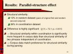 results parallel structure effect
