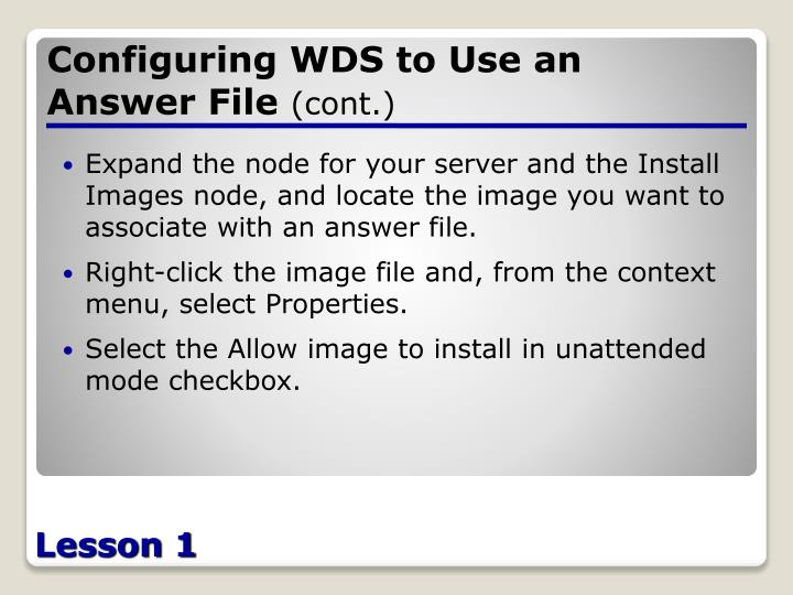 Configuring WDS to Use an Answer File
