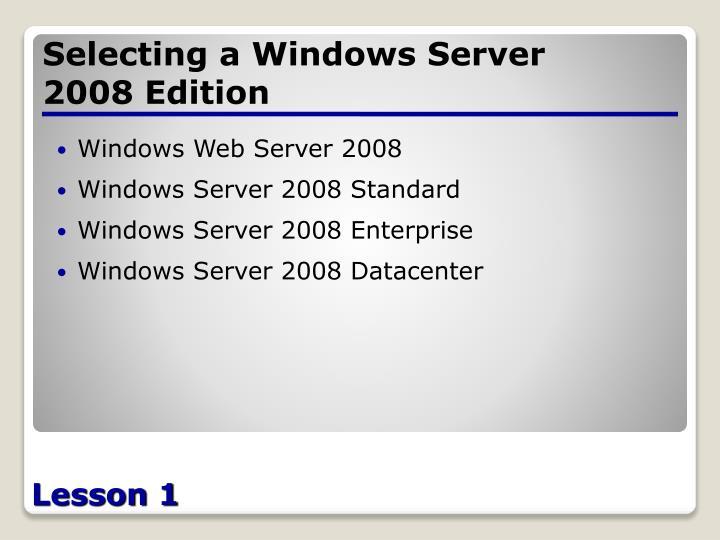 Selecting a Windows Server 2008 Edition