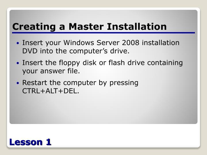Creating a Master Installation