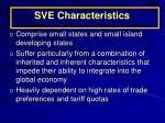 sve characteristics