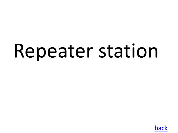 Repeater station