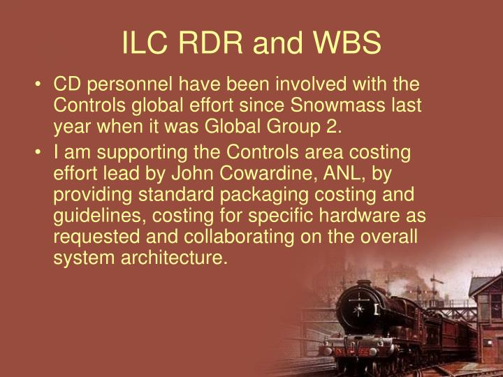 ILC RDR and WBS