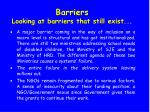 barriers looking at barriers that still exist