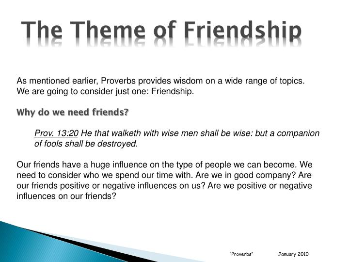 The Theme of Friendship