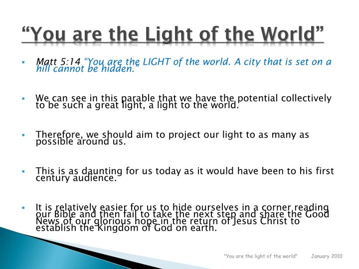 """You are the Light of the World"""