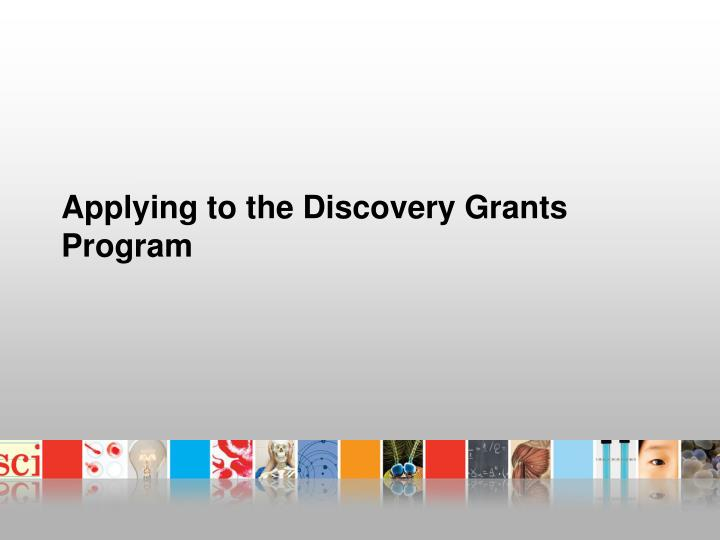 Applying to the Discovery Grants Program