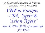 3 vocational education training the real winner for india