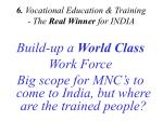 6 vocational education training the real winner for india