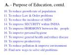 a purpose of education contd