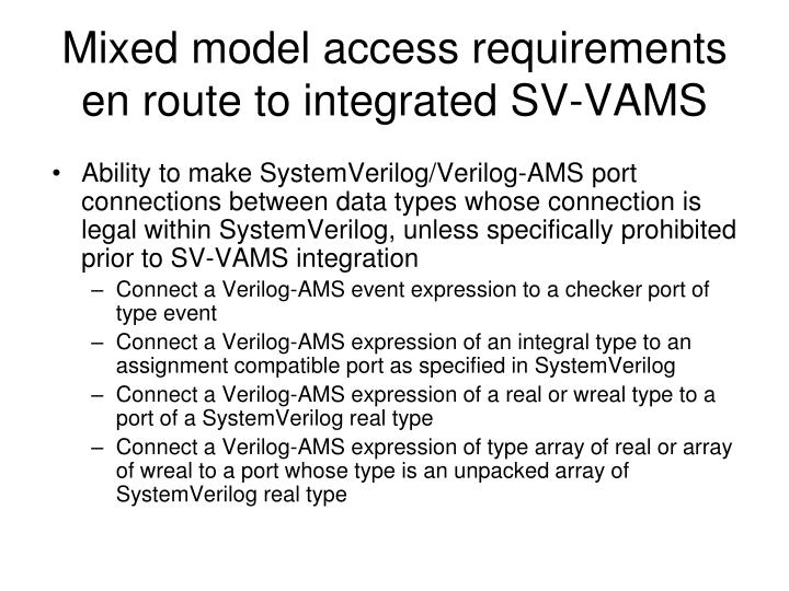 Mixed model access requirements en route to integrated SV-VAMS