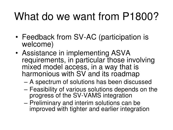 What do we want from P1800?