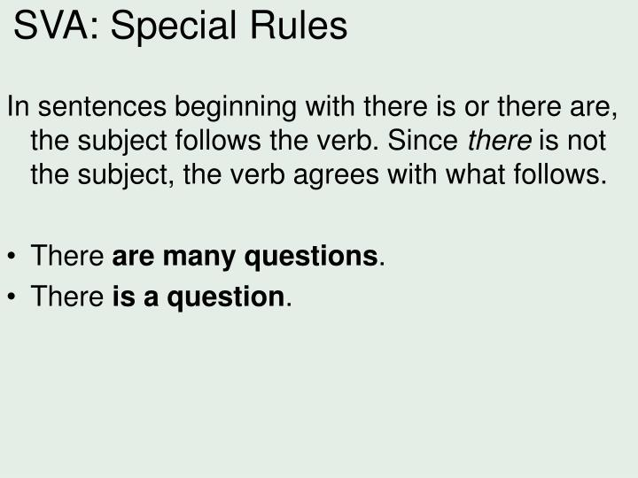 SVA: Special Rules