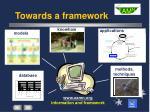towards a framework