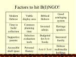 factors to hit b i ngo