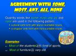 agreement with some most any all none