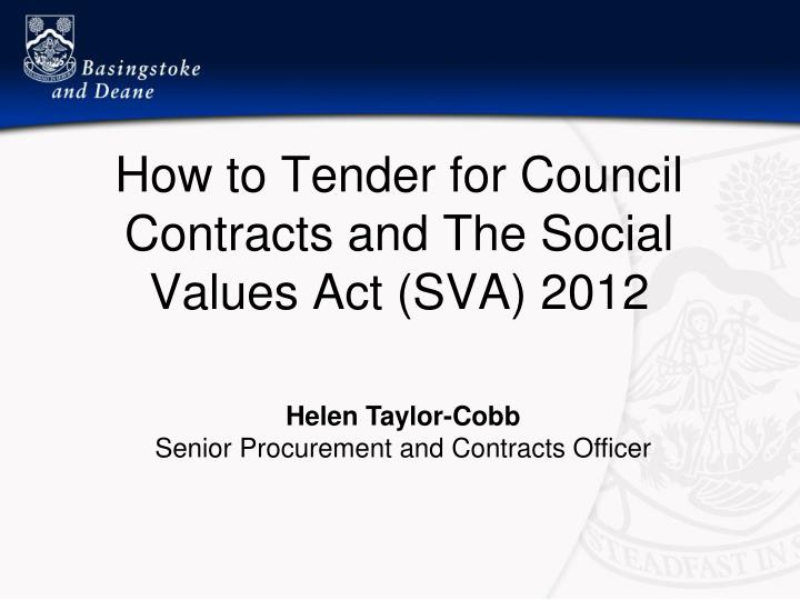 How to tender for council contracts and the social values act sva 2012