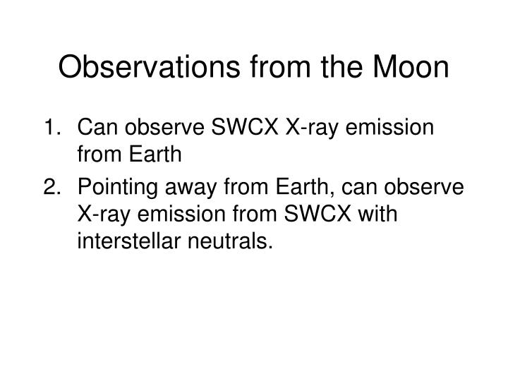 Observations from the Moon