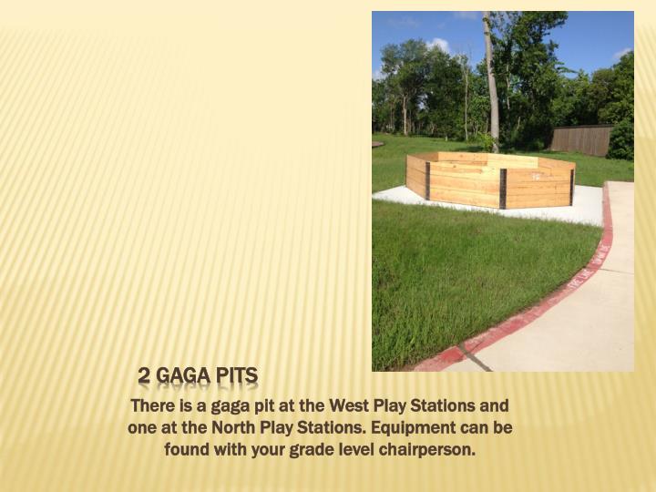 2 Gaga Pits