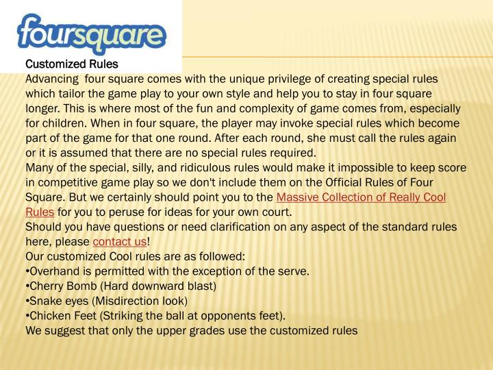 Customized Rules
