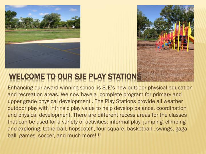 Welcome to our sje play stations