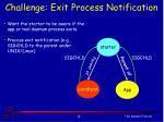 challenge exit process notification