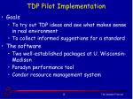 tdp pilot implementation