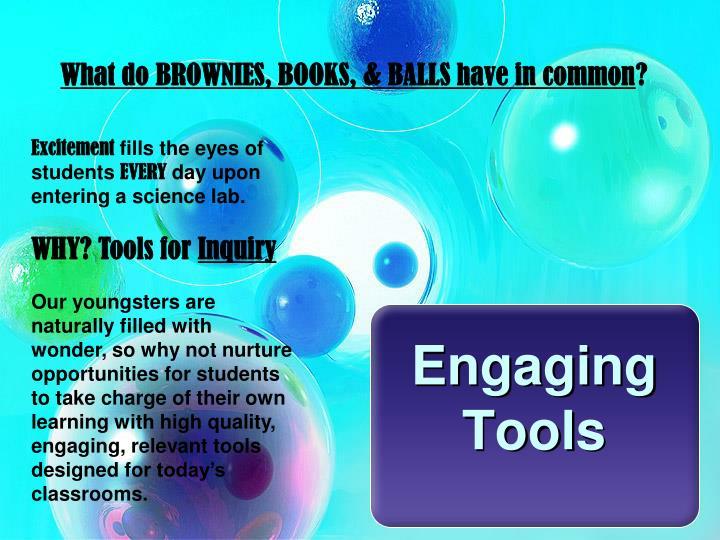 Engaging tools