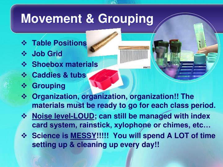 Movement & Grouping