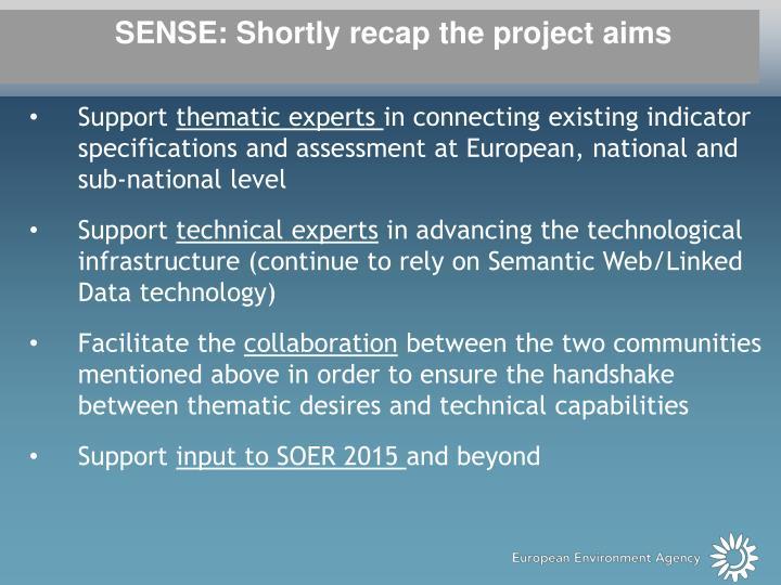 SENSE: Shortly recap the project aims