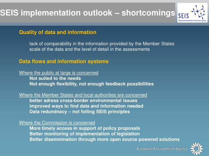 SEIS implementation outlook – shortcomings