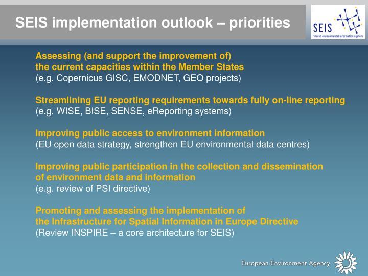 SEIS implementation outlook – priorities