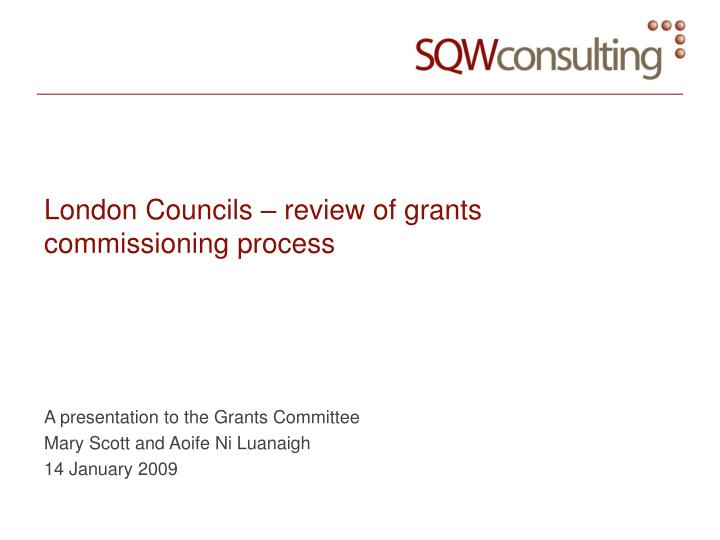 London councils review of grants commissioning process