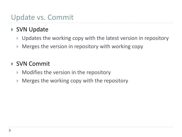 Update vs. Commit