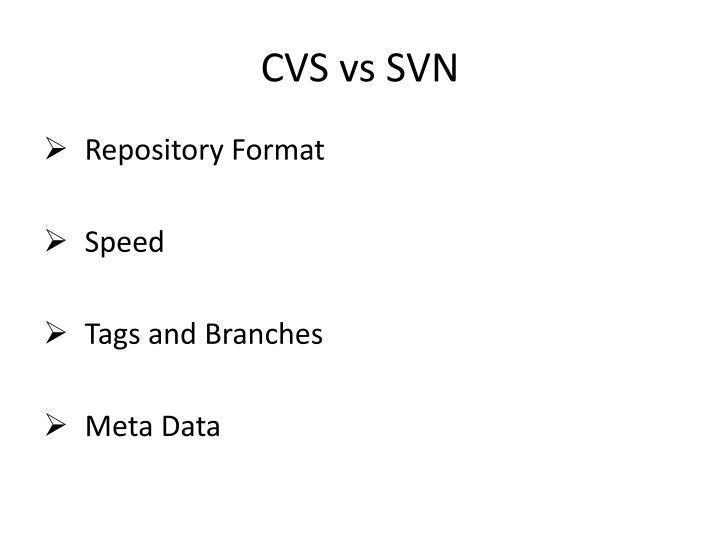 CVS vs SVN
