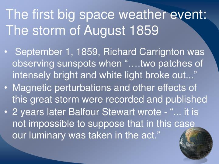 The first big space weather event: