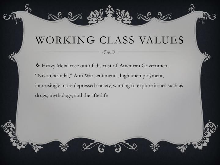 Working Class Values