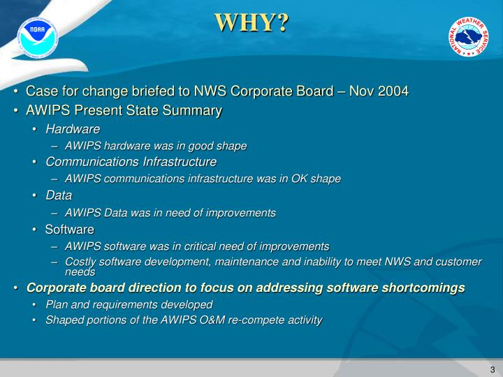 Case for change briefed to NWS Corporate Board – Nov 2004