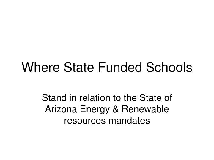 Where state funded schools