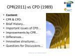 cpr 2011 vs cpd 1989