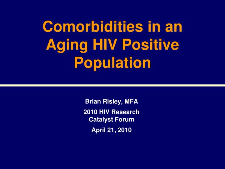 comorbidities in an aging hiv positive population