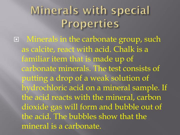 Minerals with special Properties