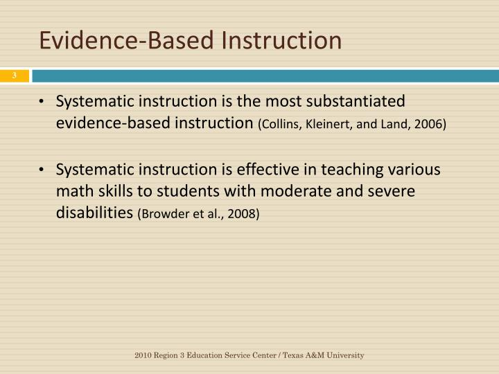 Evidence based instruction