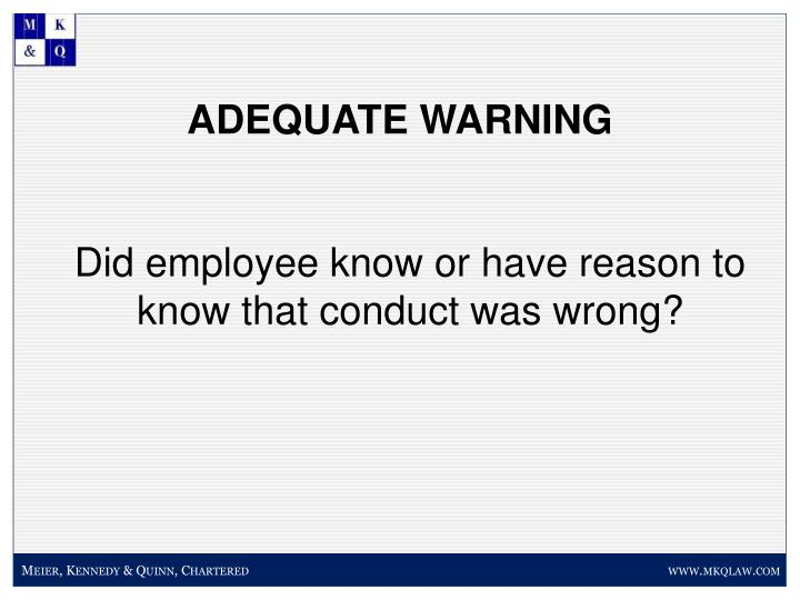 ADEQUATE WARNING