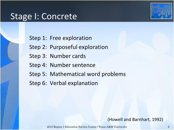 Stage I: Concrete